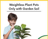 Weightless Plant Pots Only with Garden Soil